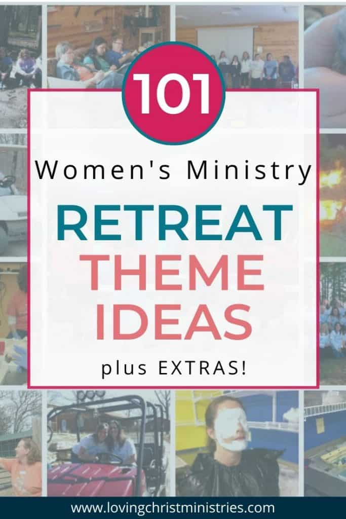collage of women at a women's retreat with title text overlay - 101 Women's Ministry Retreat Theme Ideas