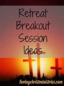 Find ideas for breakout sessions for your Christian women's retreats. Check here for breakout session resources,