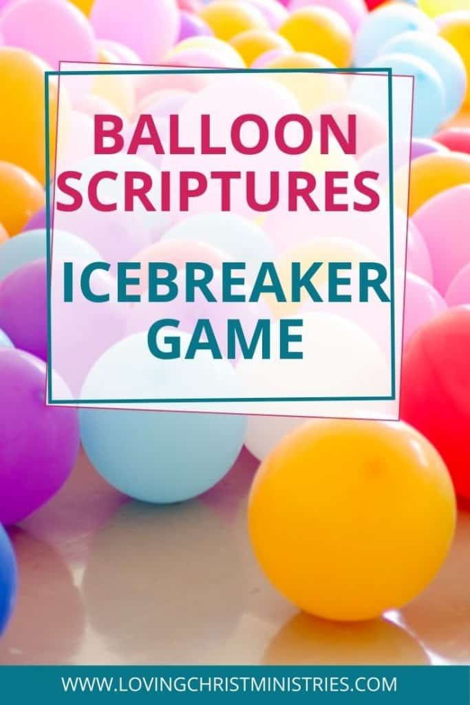 image of colorful balloons with title text overlay - Balloon Scriptures Icebreaker for Women's Retreats