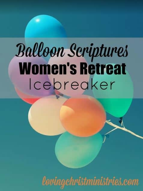 image of balloons floating and title text overlay - Balloon Scriptures Icebreaker for Women's Retreats