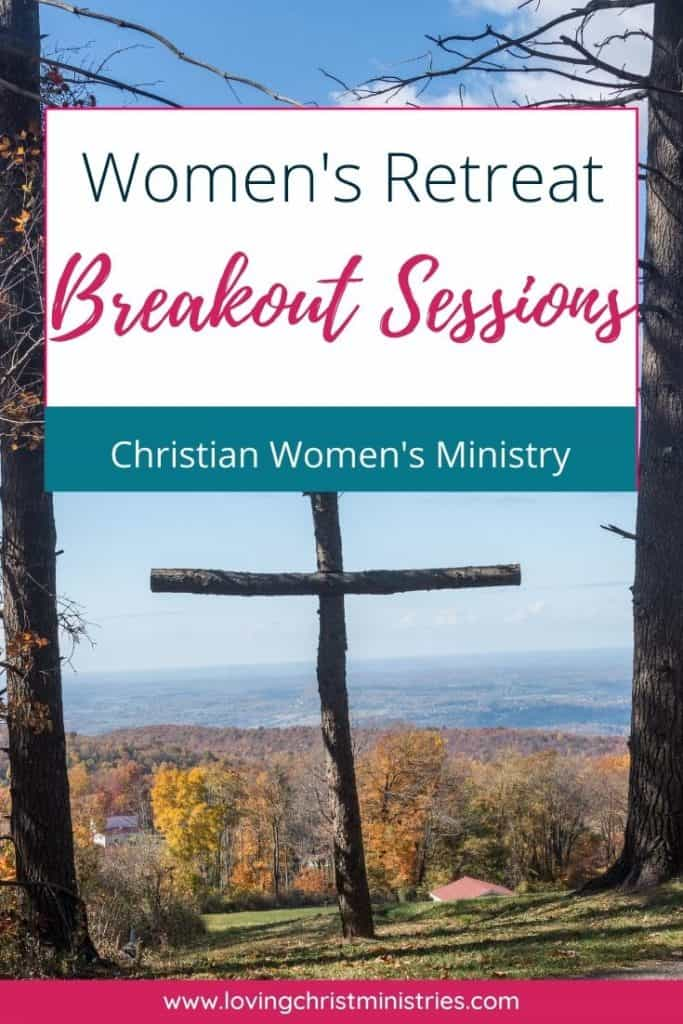 image of wooden cross outdoors overlooking valley with title text overlay - Women's Retreat Breakout Sessions
