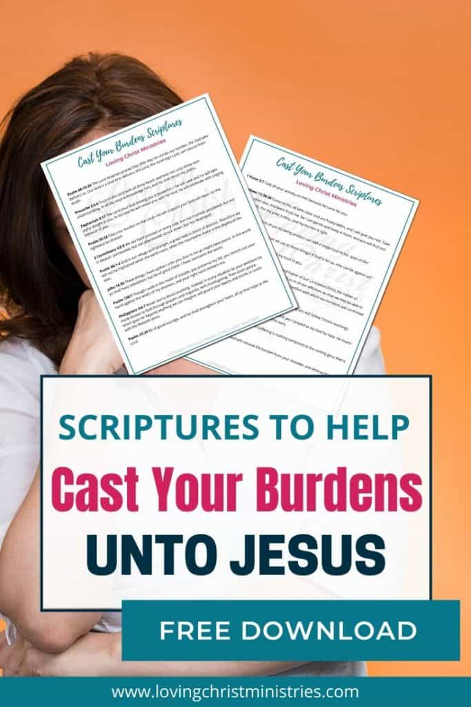 image of worried woman with title text overlay - Cast Your Burdens unto Jesus Scriptrues