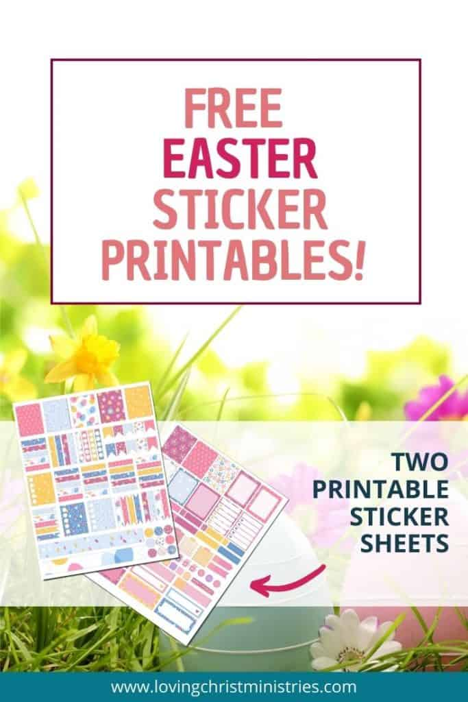 Easter egg and flowers and foliage with title text overlay - Free Easter Sticker Printables.
