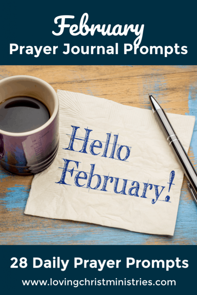 image of coffee cup and napkin saying Hello February with title text overlay - Free February Prayer Journal Prompts