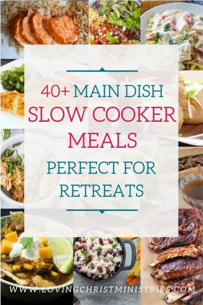 Collage of slow cooker meals with title text overlay - 40+ Simple and Delicious Main Dish Slow Cooker Meals.