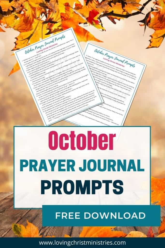 image of fall leaves with title text overlay - October Prayer Journal Prompts from Loving Christ Ministries