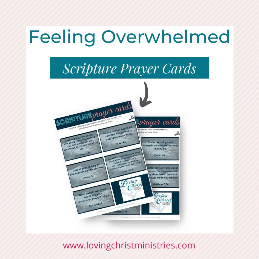 image of scripture prayer cards - Feeling Overwhelmed