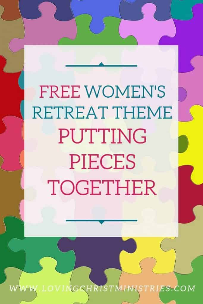 Colorful puzzle pieces with title text overlay - Putting Pieces Together Women's Retreat Theme.