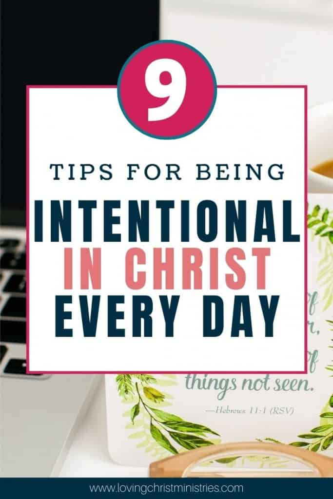 image of desk with laptop, scripture, and coffee with title text overlay - 9 Powerful Ideas for Being Intentional in Faith Every Day