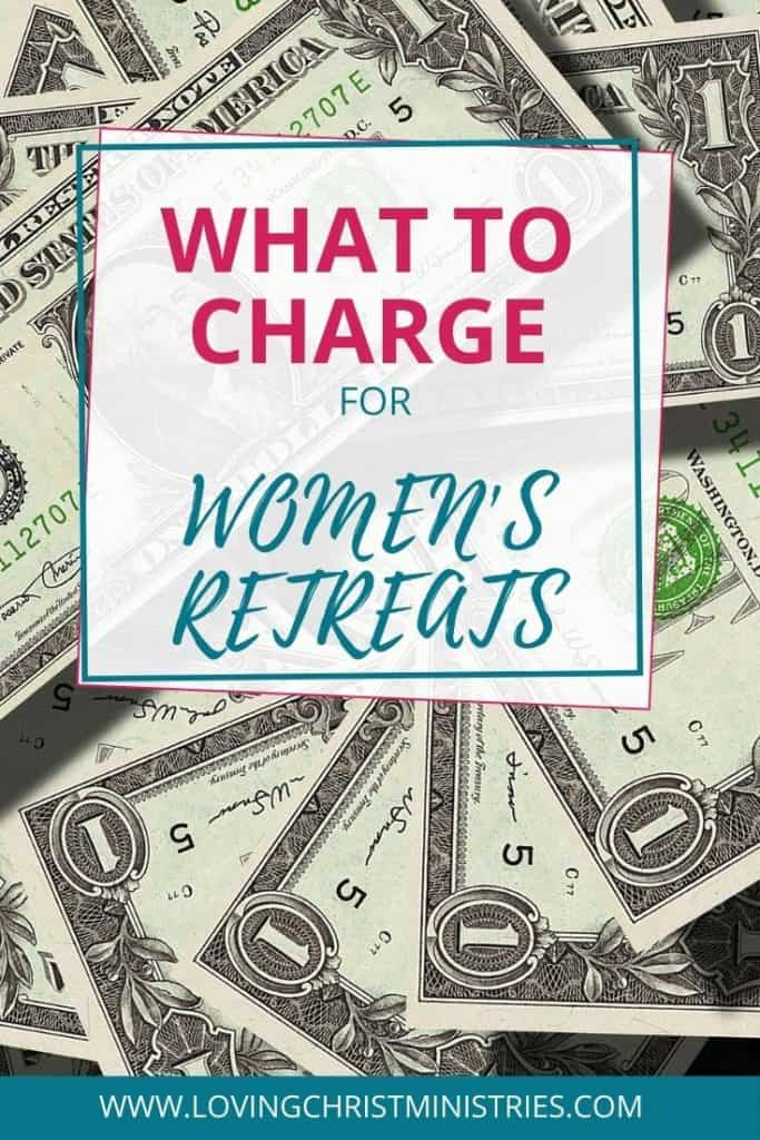 image of scattered one dollar bills with title text overlay - What to Charge for Women's Retreats