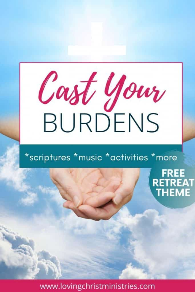 image of cupped hands in sky with title text overlay - Cast Your Burdens unto Jesus Free Christian Women's Retreat Theme