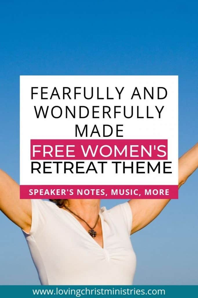 Middle aged woman with arms outstretched to sky and title text overlay - Fearfully and Wonderfully Made Christian Women's Retreat Theme.