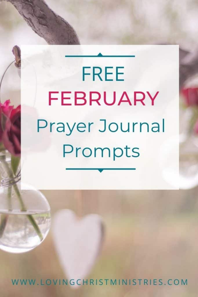 image of flower and heart hanging from tree branch with title text overlay - Free February Prayer Journal Prompts