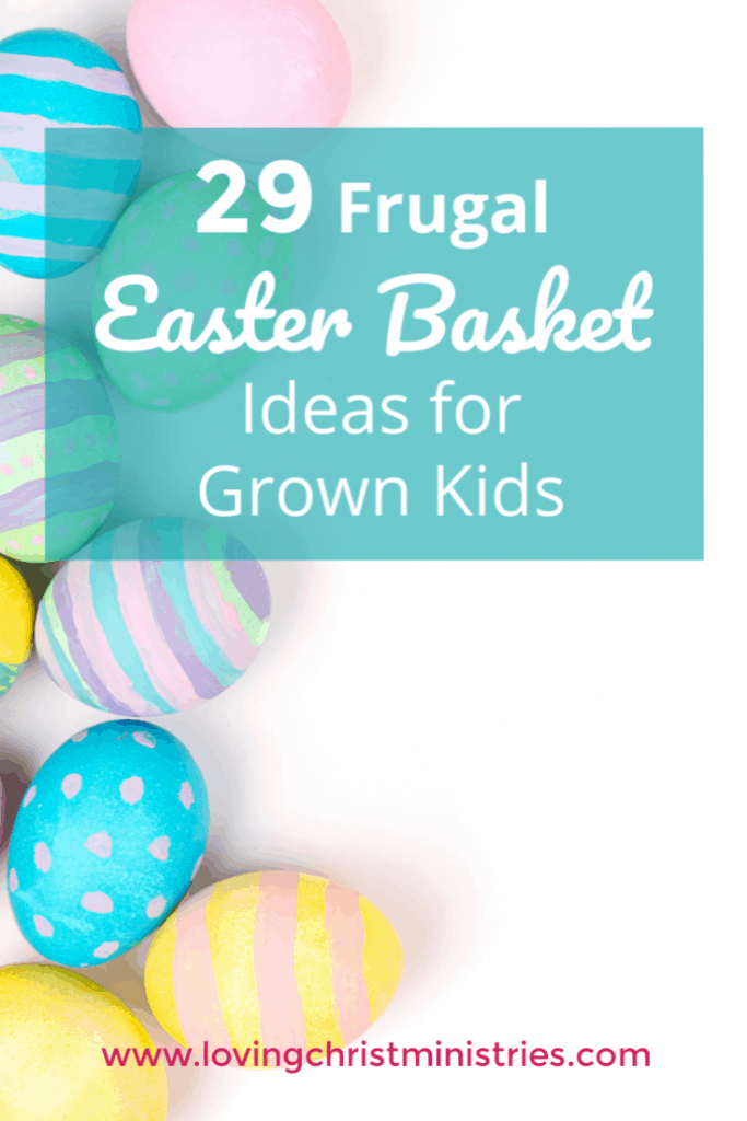 Pastel Easter eggs with title text overlay - 29 Frugal Easter Basket Ideas for Grown Kids.