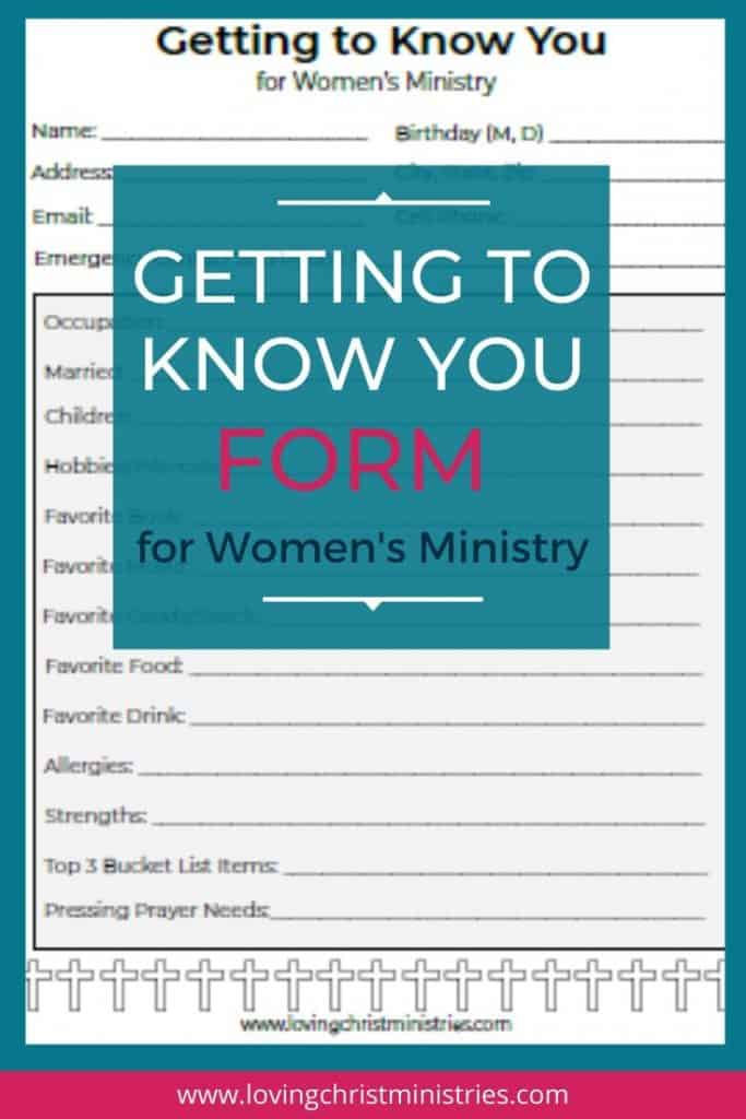 image of form and title text overlay - Getting to Know You Form for Women's Ministry