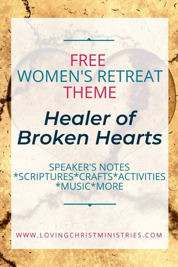 image of tan cracked heart with title text overlay - Healer of Broken Hearts Free Women's Retreat Theme