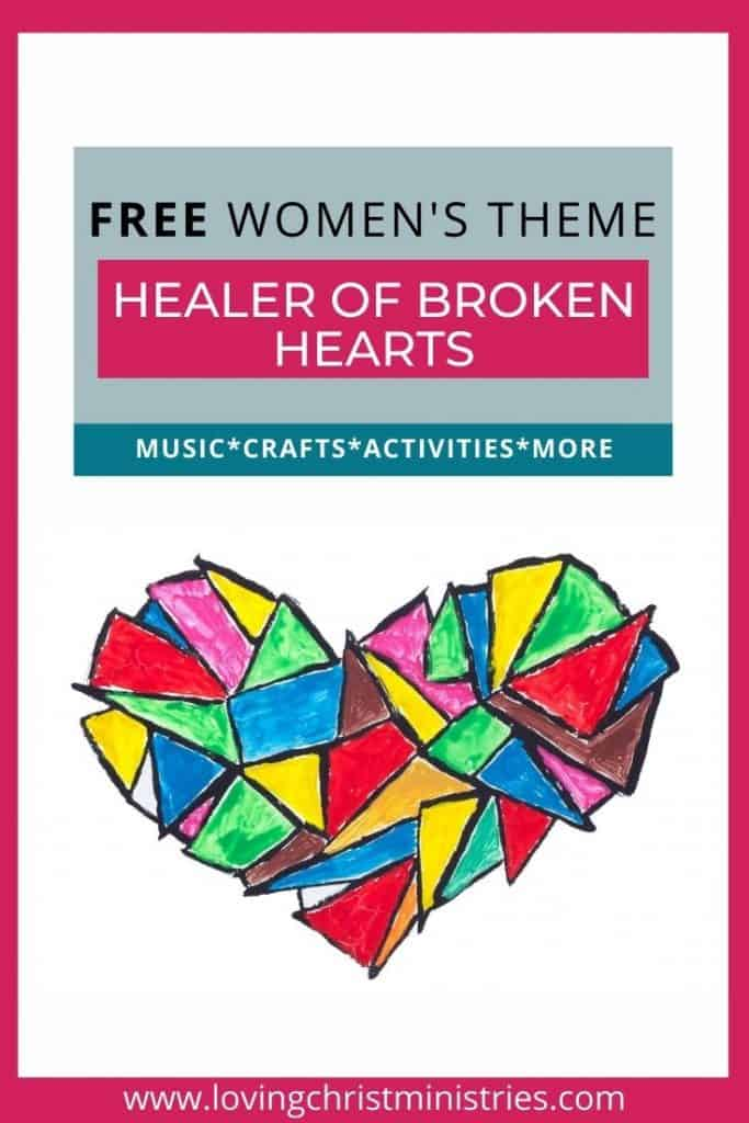 image of colorful pieced together heart with title text overlay - Healer of Broken Hearts Free Women's Retreat Theme