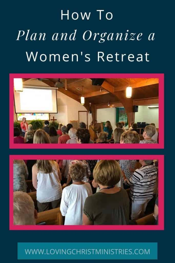 image of women in a church sanctuary with title text overlay - How to Plan a Women's Retreat plus Free Checklist of the 10 Initial Steps to Take