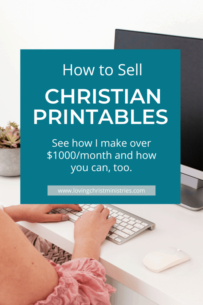 Woman typing on keyboard at computer with title text overlay - How to Make Money Selling Christian Printables.