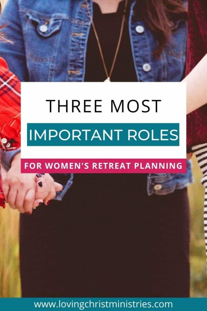 image of circle of women holding hands in prayer with title text overlay - 3 Most Important Roles for Your Women's Retreat Planning Team