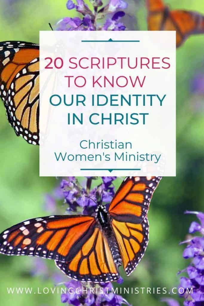 image of monarch butterflies with title text overlay - Scriptures to Know Our Identity in Christ