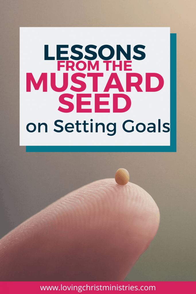 image of one mustard seed balanced on a finger with title text overlay - Lessons from the Mustard Seed on Setting Goals
