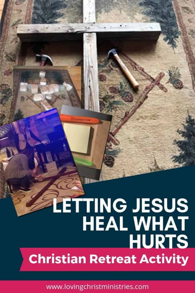 image of cross, hammer, nails with title text overlay - Letting Jesus Heal What Hurts