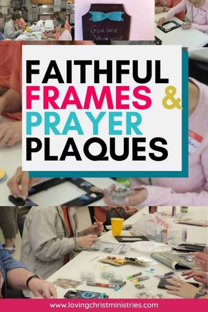 image of women making faithful frames and prayer plaques - How to Make Prayer Plaques and Faithful Frames | Loving Christ Ministries