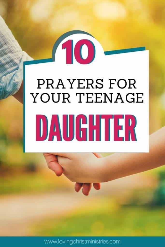 image of mother and young teen daughter holding hands with title text overlay - 10 Prayer for My Teenage Daughter