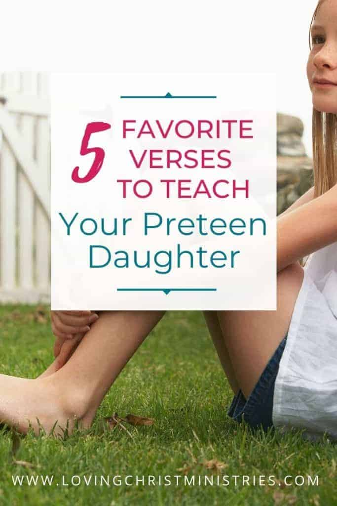 image of preteen girl sitting in grass with title text overlay - 5 Verses to Teach Your Preteen Daughter