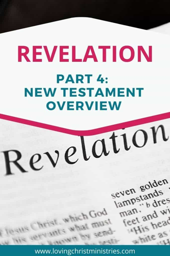Bible open to first page of Revelation with title text overlay - Revelation - Part 4 of the New Testament Overview.