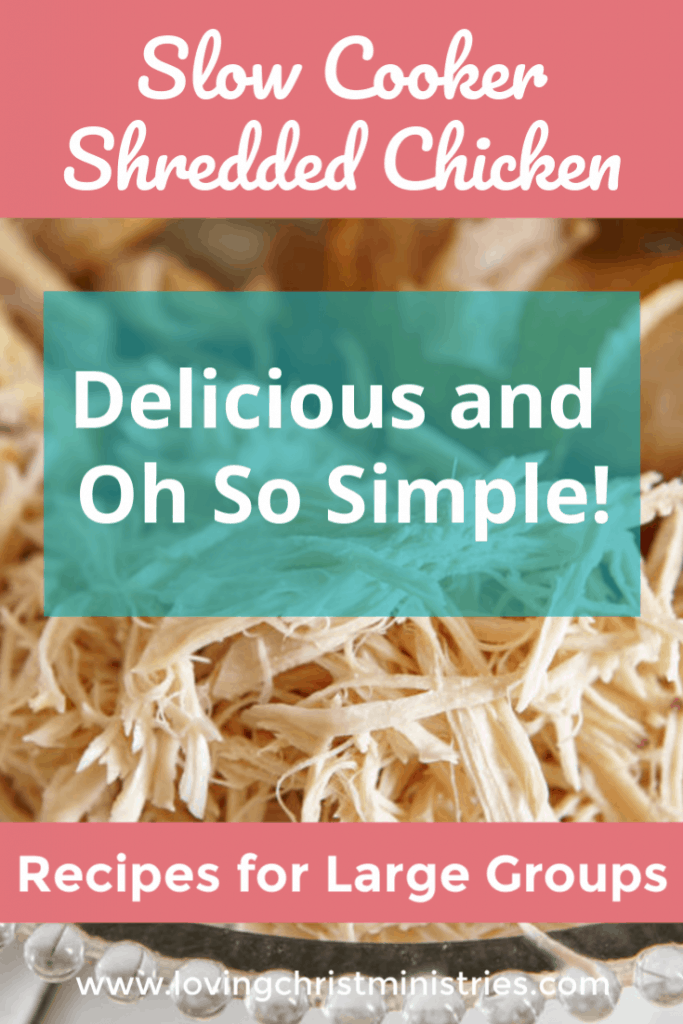 image of shredded chicken with title text overlay - Simplest Shredded Chicken Recipe Ever | Great for Large Groups!