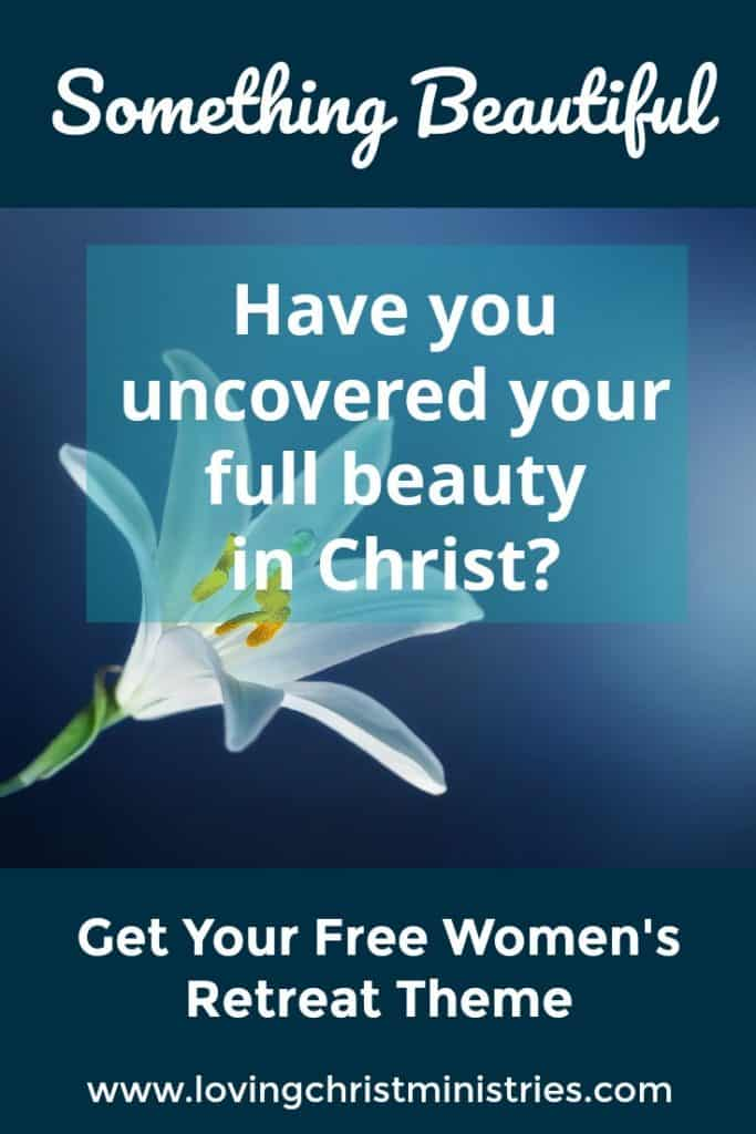 image of open lily with title text overlay - Something Beautiful | Christian Women's Retreat Theme