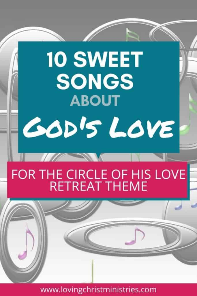 Circles and music notes on gray background with title text overlay - 10 Sweet Songs about God's Love.