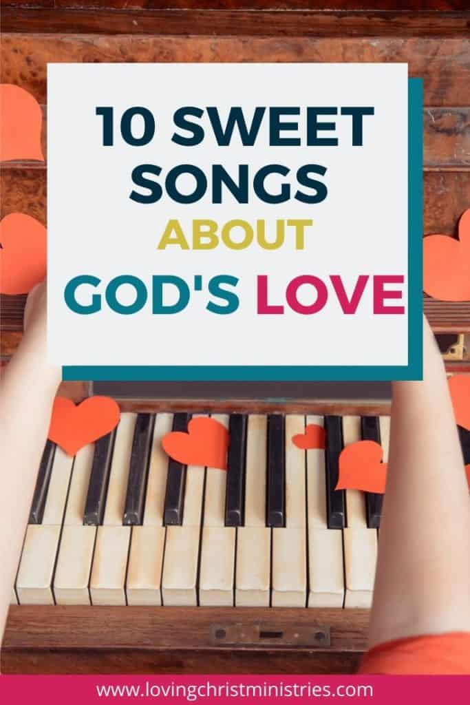 Piano Keys with paper hearts and title text overlay - 10 Sweet Songs about God's Love.