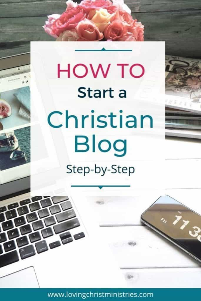 image of laptop on desk with title text overlay - How to Start a Christian Blog