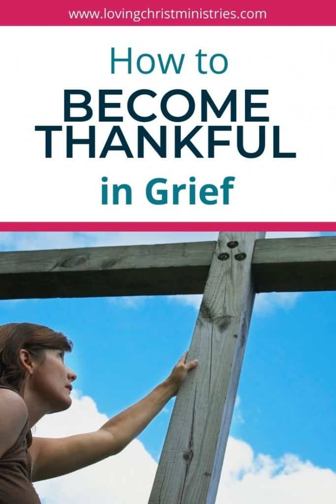woman touching tall wooden cross with title text overlay - How I Became Thankful in Grief
