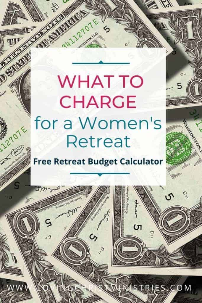image of scattered one dollar bills with title text overlay - What to Charge for a Women's Retreat